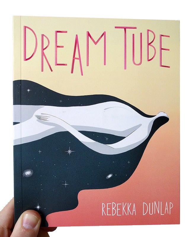 Image of Dream Tube by Rebekka Dunlap