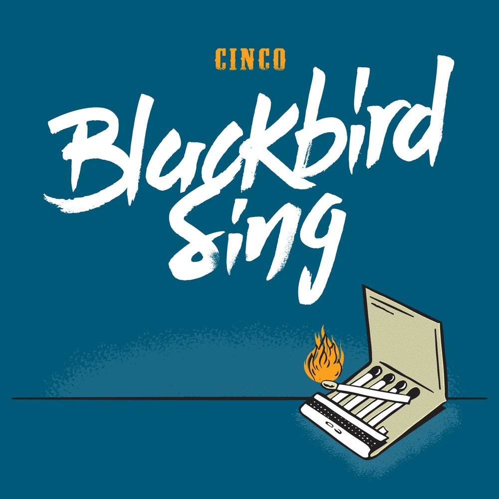 Image of Blackbird Sing - Cinco - CD