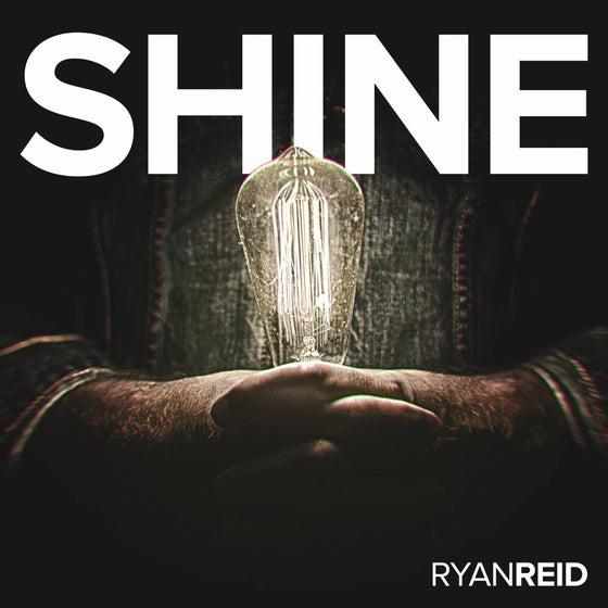 Image of Ryan Reid Album SHINE