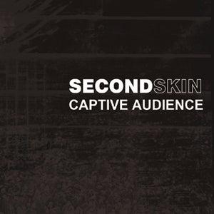 Image of Secondskin - Captive Audience Digipak