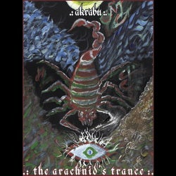 Image of AKRABU - The Arachnid's Trance - Digi CD
