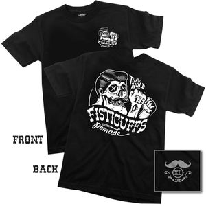 Image of Fisticuffs Pomade Tee Shirt
