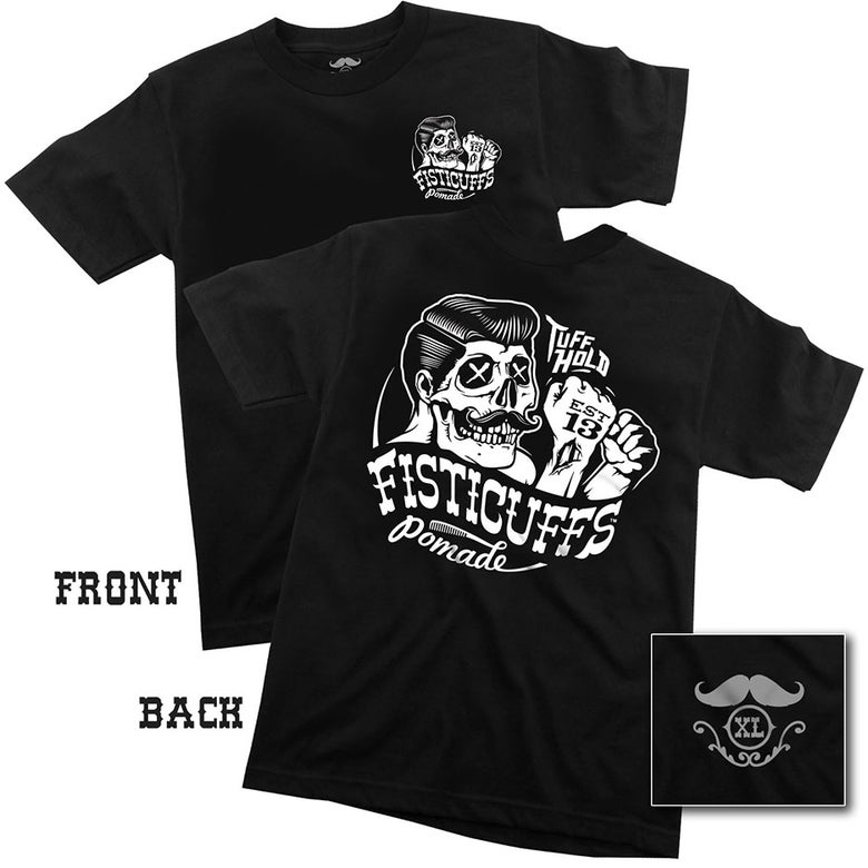 Image of Fisticuffs™ Pomade Tee Shirt