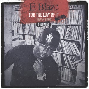 Image of E-BLAZE For The Luv Of It Vol. 3: reloaded Instrumental LP