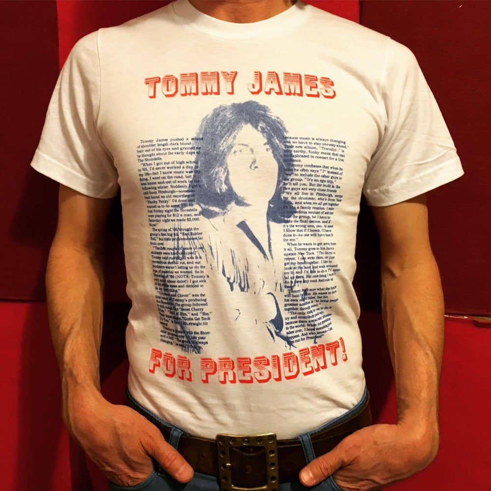 Image of Tommy James For President T-Shirt