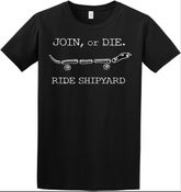Image of JOIN, OR DIE T-SHIRT