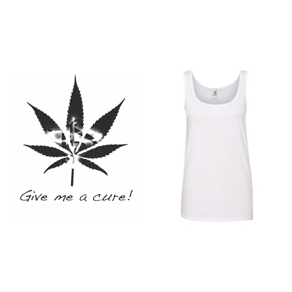 """Image of TIS Potleaf """"Give Me A Cure""""  WOMEN's TANK TOP *"""
