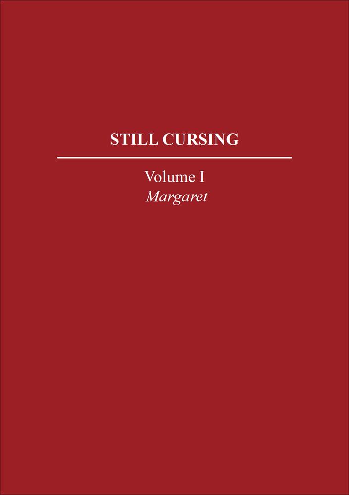 Image of Still Cursing v.1 / Margaret