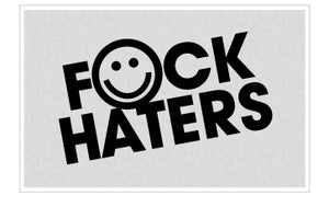 Image of F*CK HATERS.