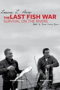 Image of The Last Fish War: Survival on the River