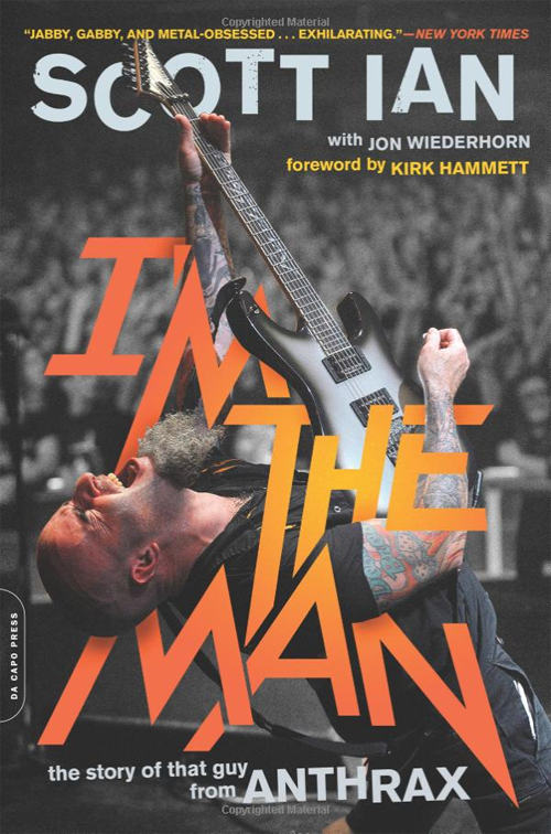 Image of I'm The Man - Scott Ian Paperback Edition - SIGNED BY SCOTT