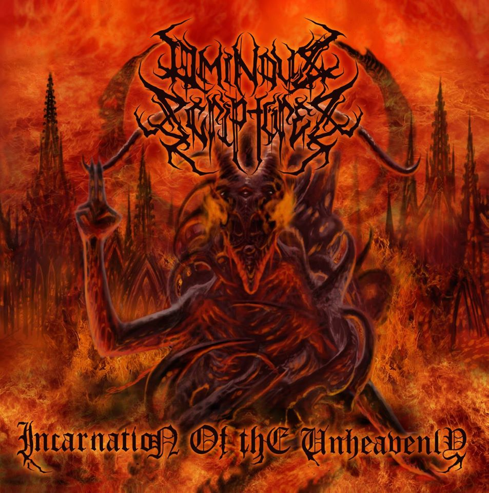 Image of Ominous Scriptures - Incarnation Of The Unheavenly