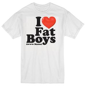 Image of I LOVE FAT BOYS T-SHIRTS