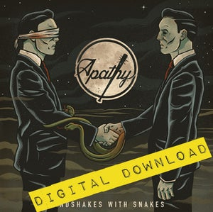 Image of [Digital Download] Apathy - Handshakes With Snakes - DGZ-038