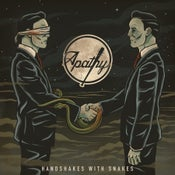 Image of Apathy - Handshakes With Snakes CD