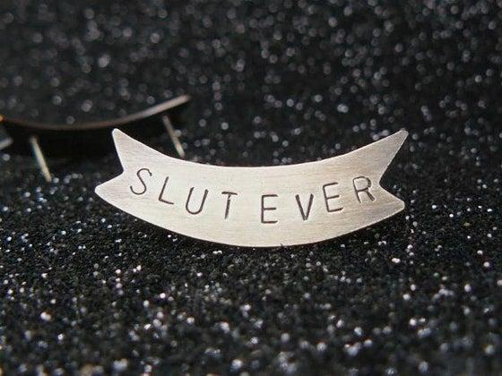 Image of Slutever banner pin