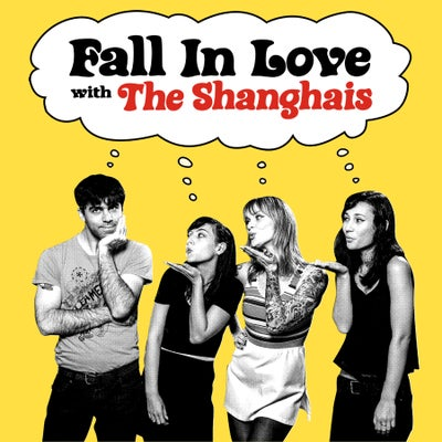 "Image of Shanghais ""Fall In Love With The Shanghais"" 7"" - PREORDER!"
