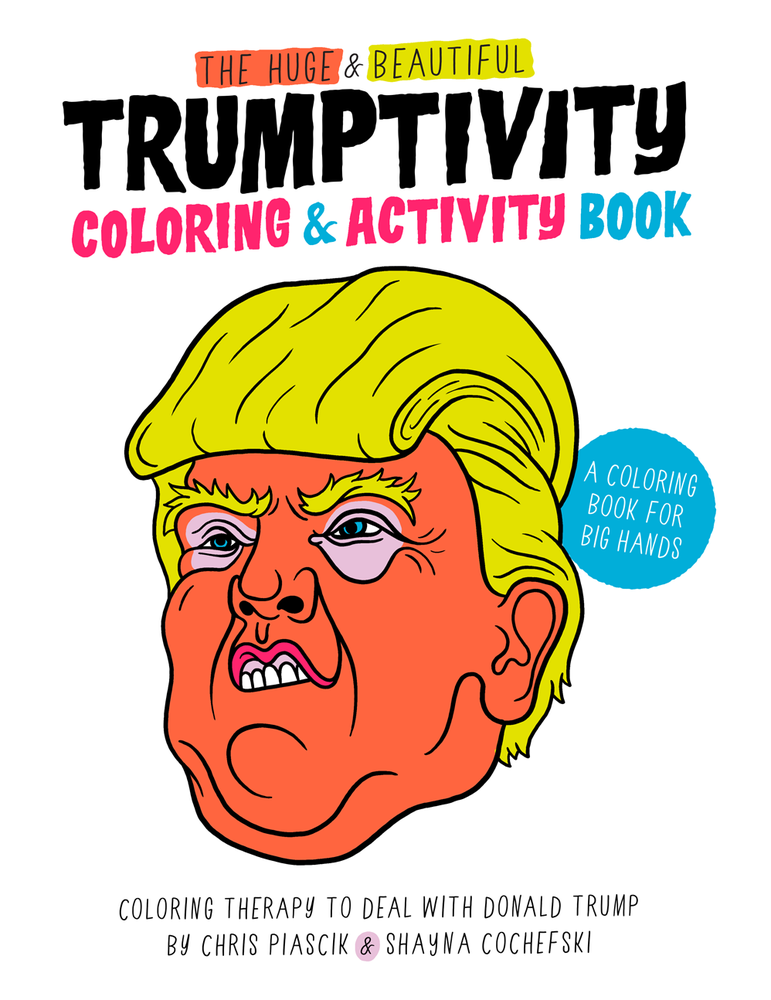 Image of The Huge & Beautiful Trumptivity Coloring & Activity Book