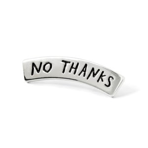 Image of NO THANKS Enamel Pin