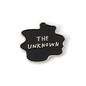 Image of THE UNKNOWN Enamel Pin