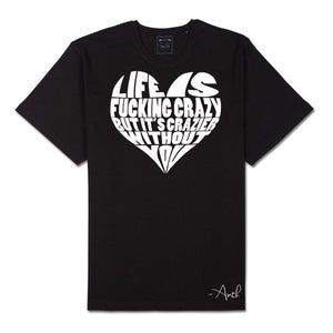 "Image of ""Life Is Crazy"" Tee (PRE-ORDER) w/ FREE Signed Photo"