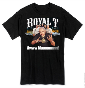 Image of THE NEW ROYAL T AWWW MANNN T SHIRT