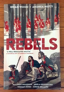 Image of Rebels - A Well Regulated Militia