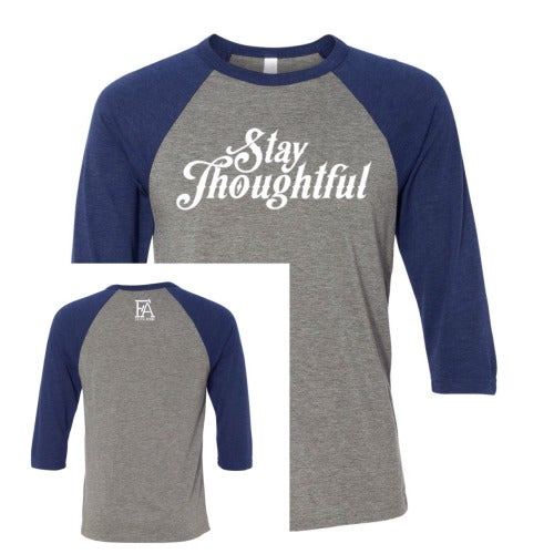 "Image of ""Stay Thoughtful"" Triblend Baseball Tee"
