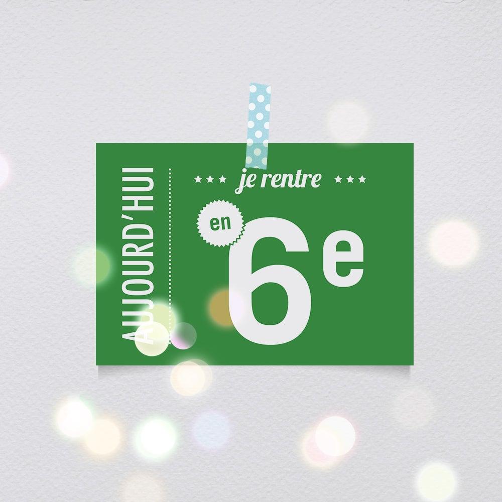 Image of Aujourd'hui je rentre en 6ème - carte-postale