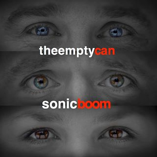 Image of The Empty Can - Sonic Boom