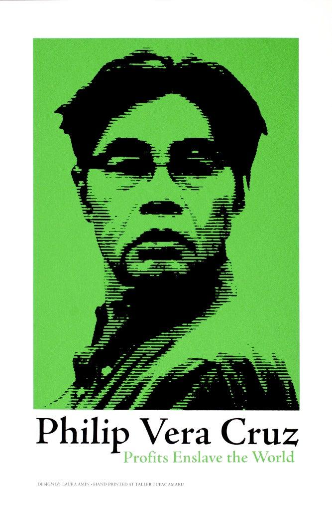 Image of Philip Vera Cruz - Profits Enslave the World (2004)