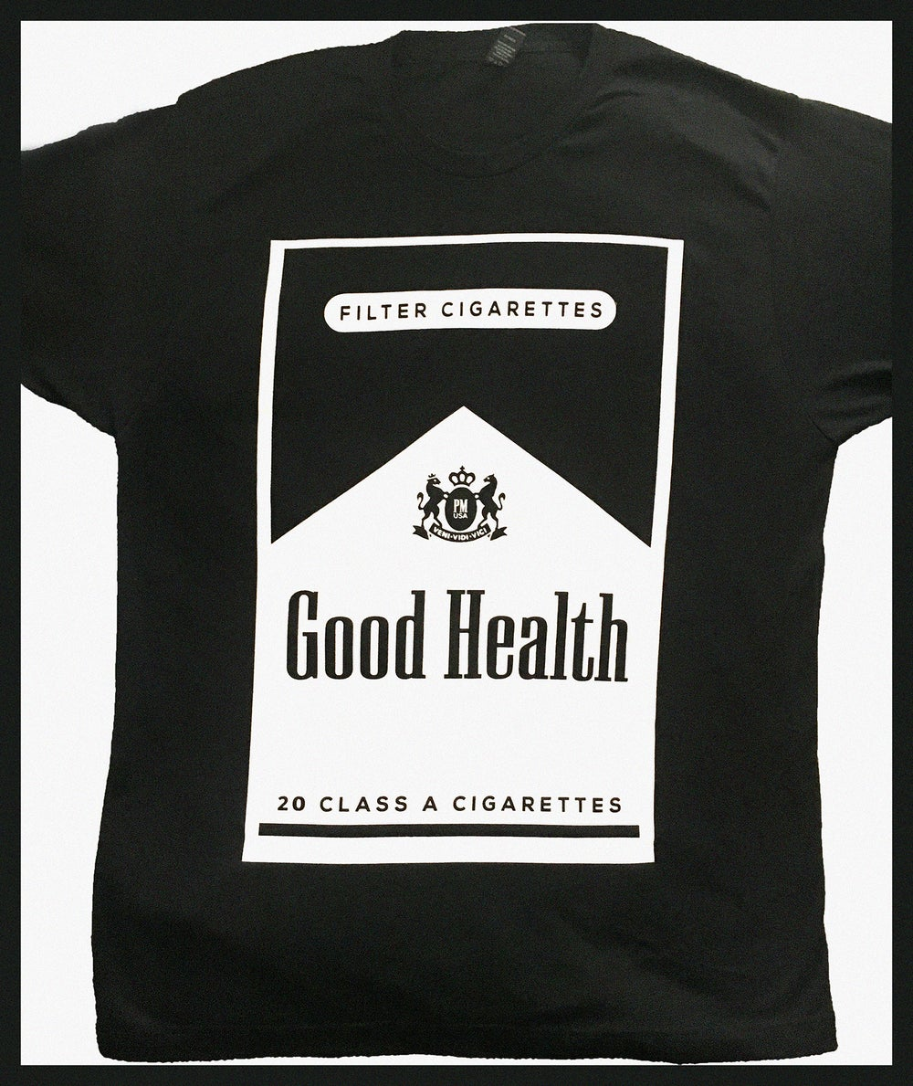 Image of Good Health - Cigarette Shirt 2016 Edition