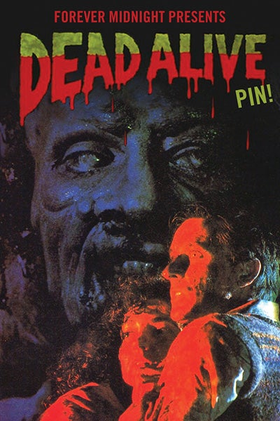 "Image of ""Dead Alive"" Pin"