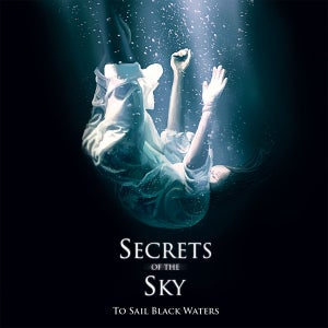 Image of SECRETS OF THE SKY ‎– To Sail Black Waters 12""