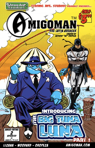 Image of Comic Book: AMIGOMAN - The Intro of the Big Tuna Luna: Part 1