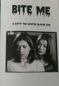 Image of Bite Me: A Buffy the Vampire Slayer Zine