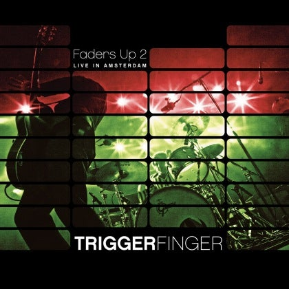 Image of TRIGGERFINGER - Faders Up 2 - Double CD