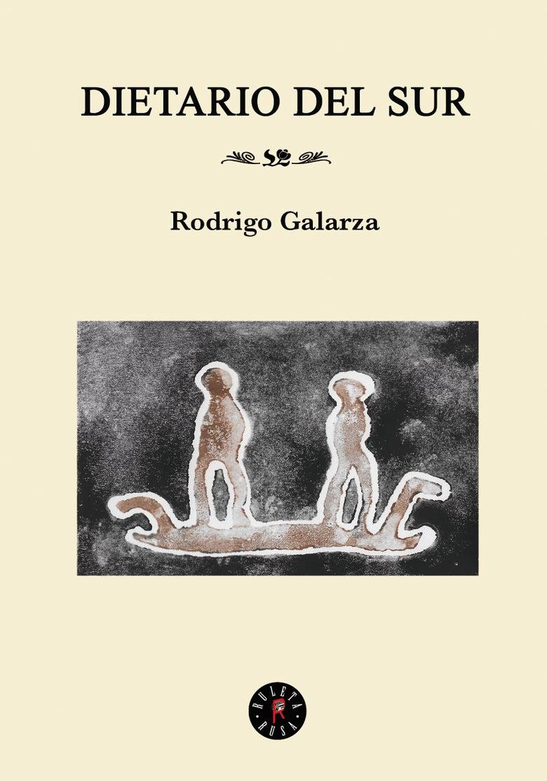 Image of Dietario del sur - Rodrigo Galarza