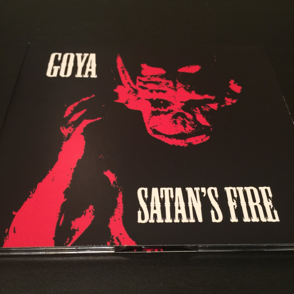 Image of Goya - Satan's Fire CD