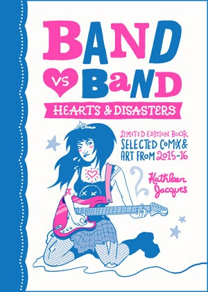 "Image of ""Band Vs Band: Hearts & Disasters"" Limited Edition Riso Comic"
