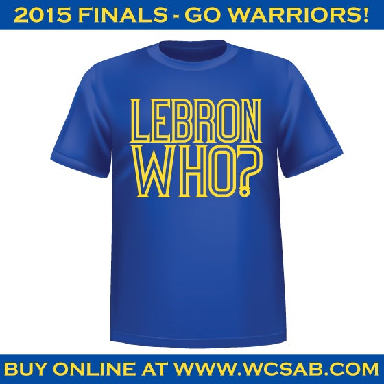 Image of Lebron Who? Shirt