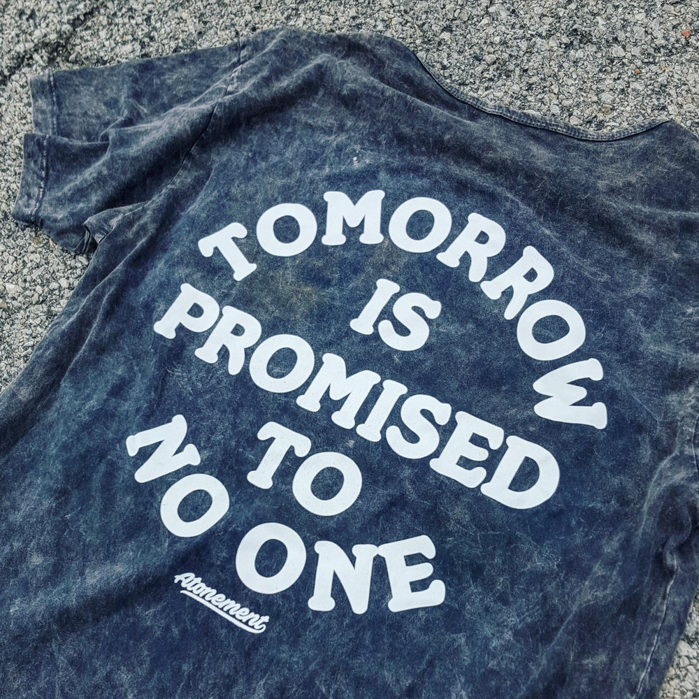 """Image of The """"Tomorrow Is Promised To No One"""" Scallop Tee in Black Mineral Wash"""