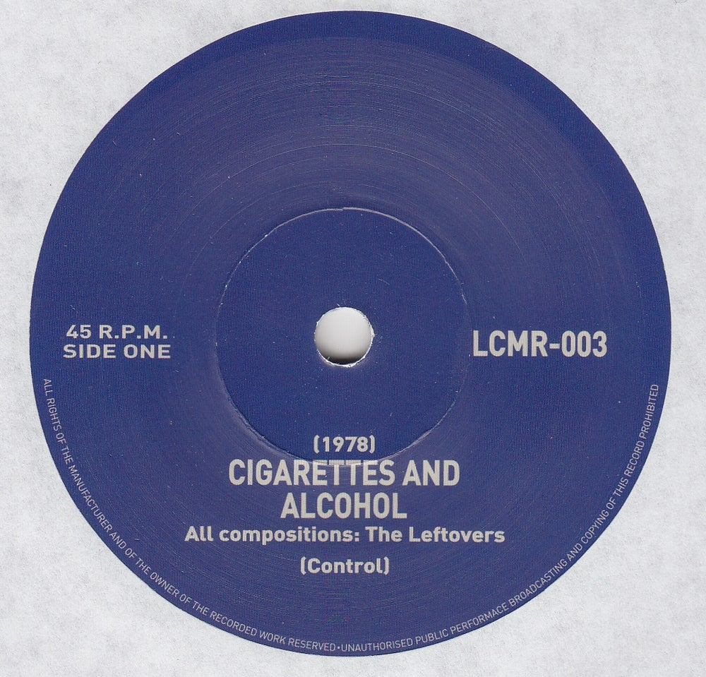 Image of LCMR-003 THE LEFTOVERS CIGARETTES AND ALCOHOL 7""