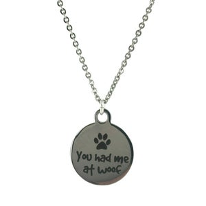 Image of You Had Me At Woof Necklace