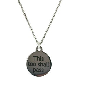 Image of This Too Shall Pass Necklace