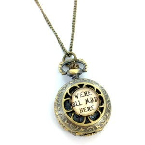 Image of We're All Mad Here Pocket Watch Necklace With Handmade Glass Front D