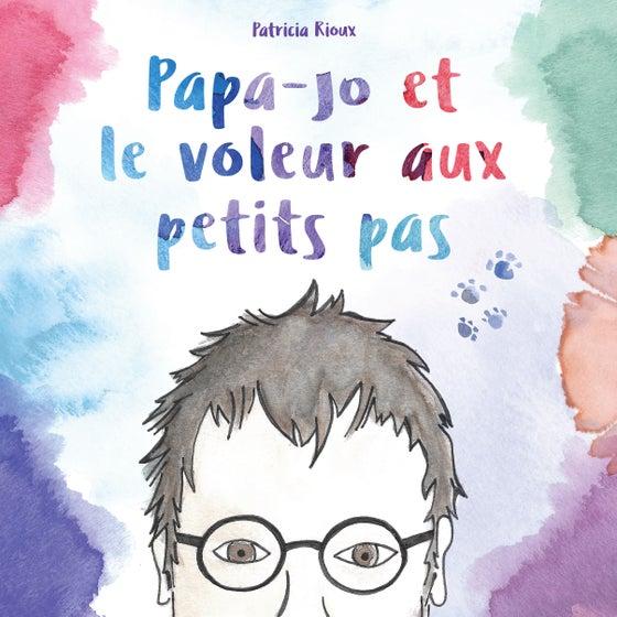 Image of Papa-Jo et le voleur aux petits pas - le livre