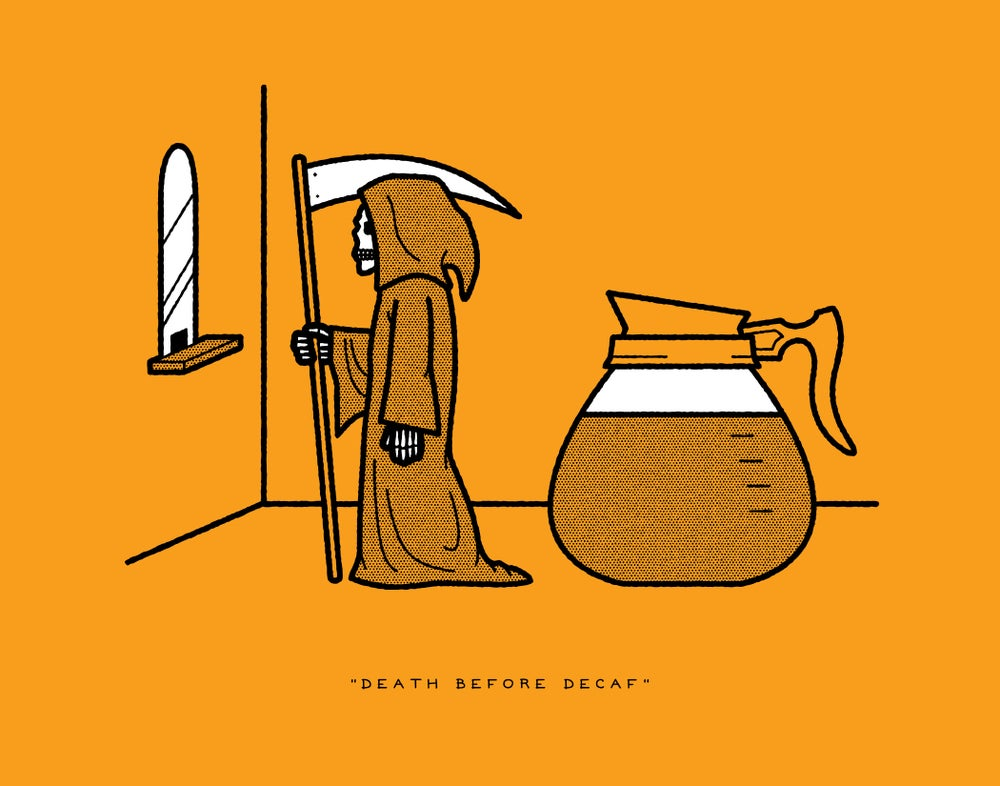 """Image of RRC #007: """"Death Before Decaf"""""""