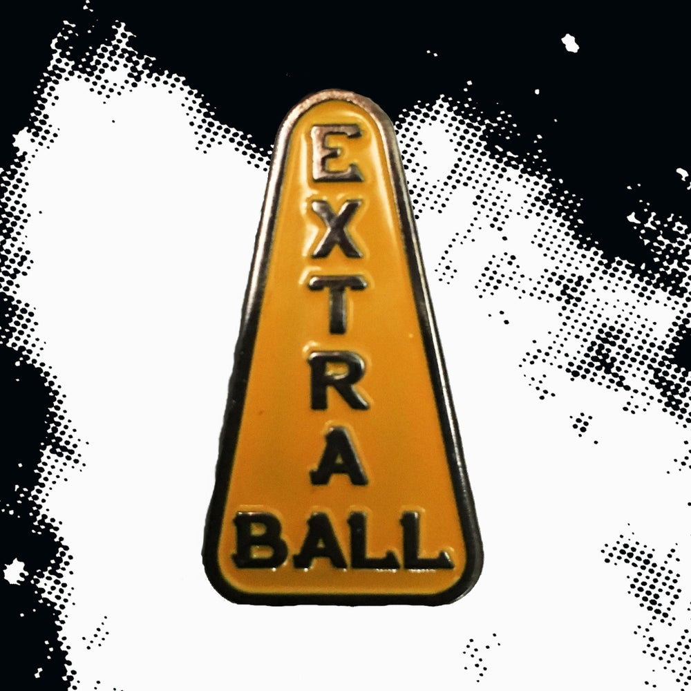 Image of Extra Ball Enamel Pin