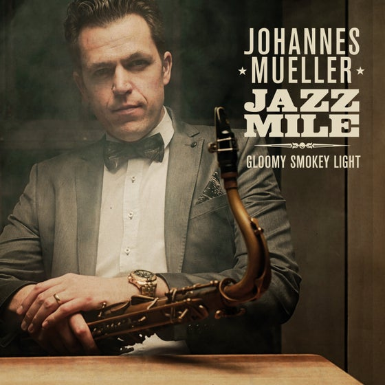 Image of Johannes Muellers JAZZ MILE - Gloomy Smokey Light PR 22